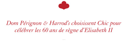 Dom Pérignon & Harrod's choisissent Chic pour célébrer les 60 ans de règne d'Elisabeth II