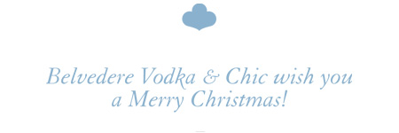 Belvedere Vodka & Chic wish you a Merry Christmas !