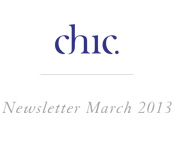 Chic - News letter March 2013